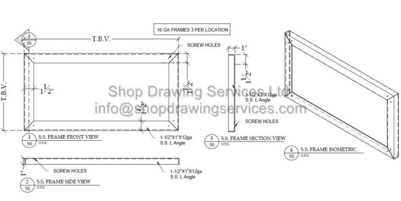 Custom Frame Stainless Steel Shop Drawings